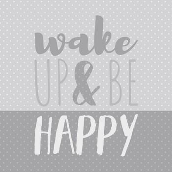 WAKE UP & BE HAPPY   Leinwandbild, silver