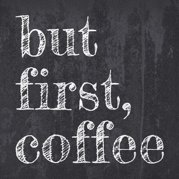Leinwandbild BUT FIRST COFFEE Leinwand auf Keilrahmen schwarz-weiß  KREIDE TAFELOPTIK quadratisch