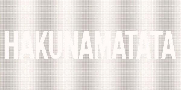 Leinwandbild HAKUNAMATATA  Leinwand auf Keilrahmen taupe-ivory Querformat 2 : 1